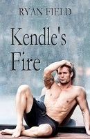 Kendle's Fire by Ryan Field